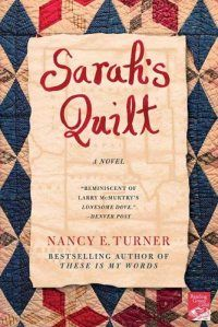 11-7-17 I found a sequel to a book that I read a few years back called These Is My Words. Sarah's Quilt by Nancy E. Turner.