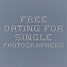 free Dating for single Photographers