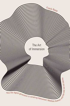 The Art of Immersion - Frank Rose