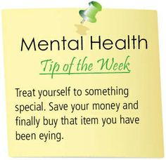 Treat yourself to something special. #mentalhealth #tipoftheweek