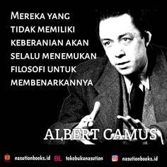 """TOKO BUKU NASUTION di Instagram """"Mereka yang tidak memiliki keberanian akan selalu menemukan filosofi untuk membenarkannya Albert Camus #albertcamus #albertcamusquote…"""""""