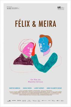 Critique de Félix et Meira de Maxime Giroux | Oblikon.net