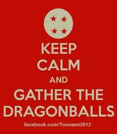 Keep calm and gather the Dragon Balls!! - Visit now for 3D Dragon Ball Z compression shirts now on sale! #dragonball #dbz #dragonballsuper