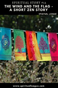 The Wind and the Flag - A short Zen story Spiritual Stories, Zen Master, Spiritual Teachers, Two Men, Walking By, Spirituality, Flag, Mindfulness, Shit Happens