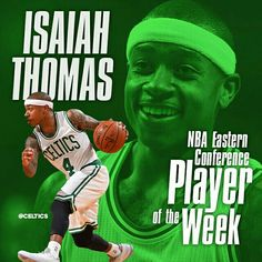 Congratulations to Isaiah Thomas, @NBA Eastern Conference Player of the Week! #Celtics