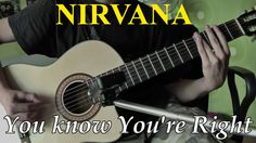 Nirvana - You Know You're Right | Acoustic Guitar Cover |