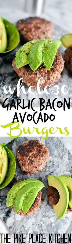 Garlic Bacon Avocado Burger recipe! We love this whole30 approved recipe for a quick & easy emergency meal! | http://thepikeplacekitchen.com/?utm_campaign=coschedule&utm_source=pinterest&utm_medium=the%20Pike%20Place%20Kitchen&utm_content=Whole30%20Garlic%20Bacon%20Avocado%20Burgers