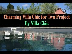 Charming Villa Chic for Two Project by Villa Chic Interior Design Videos, Villa, Chic, World, Youtube, Projects, Movie Posters, Shabby Chic, Log Projects