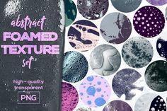 Foamed Texture Collection by Alyona Vorotnikova on @creativemarket