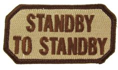 STANDBY TO STANDBY Morale Patch