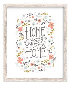 Home Sweet Home Limited Edition Art Print by Kristen Smith is part of Sweet home Cartel - Home Sweet Home Limited Edition Art Print by Kristen Smith in beautiful frame options and a variety of sizes Wall Art Prints, Fine Art Prints, Home Pictures, Pictures Images, Typography Art, Lettering, First Home, Custom Art, Canvas Frame
