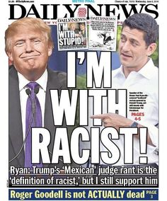 New York Daily News Blasts Ryan For Standing By 'Racist' Trump