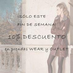 A partir de HOY y sólo este FIN DE SEMANA podrás aprovecharte de un 10 % de DESCUENTO en nuestras prendas Wear y Outlet  poniendo el código promocional PTJ2013BF.