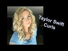 Taylor Swift Curls (How to) Short-Medium & Long Hair - YouTube