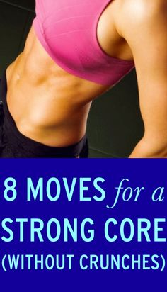 How to get a stronger core without doing crunches #exercise #healthy #cleaneating