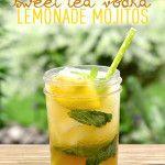 Sweet Tea Vodka Lemonade Mojitos (Make Ahead!)