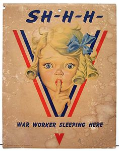 """War Worker Sleeping Here"" US c. 1942-1945"