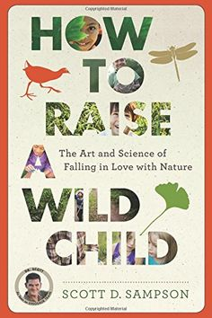 How to Raise a Wild Child - Book Giveaway!