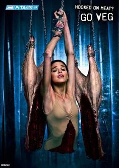 This Peta ad suggested women were akin to slabs of meat hanging off hooks. - WFT is wrong with PETA?!?