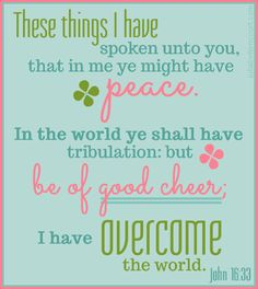Bible Verse - John 16:33: from Made2BCreative