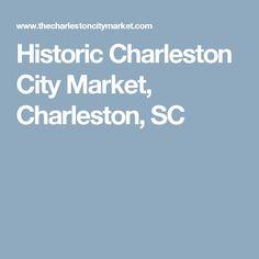 Historic Charleston City Market, Charleston, SC