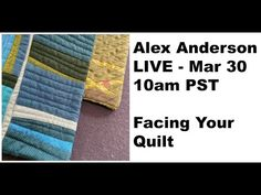 """Quilter Alex Anderson teaches about """"Facing a Quilt"""". The Quilt Show, Quilting Tutorials, Art Lessons, Teaching, Quilts, Make It Yourself, Face, Embellishments, Challenges"""