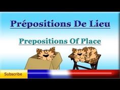 Learn French - Prepositions of Place / Location (prépositions de lieu) - Vocabulary lesson - YouTube