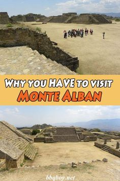 Why you HAVE to visit Monte Alban
