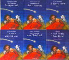 A Gift for the Christ Child; Das Geschenk fürs Christkind; .... by Tina Jähnert