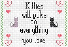 Kitties Puke Counted Cross Stitch PATTERN by Odiosyncrasy on Etsy, $4.99
