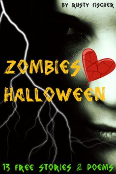 Zombies Heart Halloween: 13 FREE YA Holiday Stories & Poems