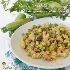 Pasta fredda tonno zucchine e origano fresco