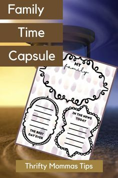 How to Create a Fun Family Time Capsule - Thrifty Mommas Tips #printables #crafts #family #familyfun Best Blogs, Kids Prints, Time Capsule, New Parents, Parenting Hacks, Easy Crafts, Free Printables, Activities For Kids, Craft Supplies