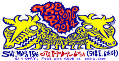THE BIG ONE SX 2014 | Saturday, March 15, 2014 | 11am-?? | Palm Door on Sixth at 508 E. 6th St., Austin, TX 78701 | Multiple bands; lineup TBA | Free with RSVP on Do512: http://sx2014.do512.com/do512bigonesx2014