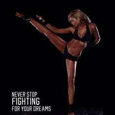 Never stop fighting for your dreams - vitalspirit.net