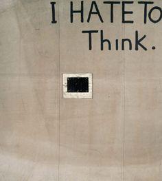 Julian Schnabel I Hate to Think I (I)