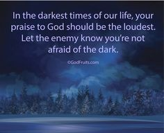 "Agreed! I refuse to be afraid of the ""dark""! God live thru me!"