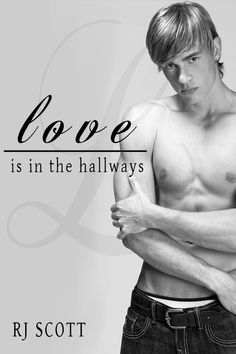 Love Is In The... Book 2 - Love Is In The Hallways (Young Adult)