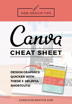 Canva Cheat Sheet: 5 Helpful Shortcuts To Create Your Own Marketing Graphics Quicker Design Ios, Graphic Design Tools, Web Design Tips, Design Tutorials, Tool Design, Free Design Software, Graphic Projects, Design Layouts, Design Posters