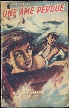 Jef de Wulf -  Une Âme Perdue, Jack Screen 1952 Missions Secrètes n° 3 La Flamme d'Or. Broché illustré. Espionnage
