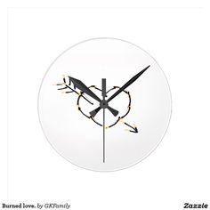 Burned love. round wall clock