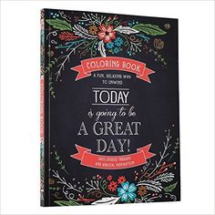 """Amazon.com: """"Today Is Going To Be A Great Day"""" Inspirational Adult Coloring Book (9781432113353): Christian Art Publishers: Books"""