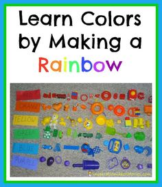 Learn Colors by Making a Rainbow. This fun activity provides lots of opportunities to practice colors.