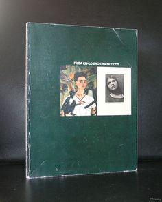 Frida Kahlo,Modotti# FRIDA KAHLO and TINA MODOTTI#1982