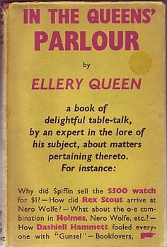 Queen, Ellery - In the Queens' Parlour    Gollancz London 1957. First edtion.  A very good book (sspine slightly slanted) in a good+ dust jacket (dirty to spine, one spot on front cover and lacking top 2mm at top of spine)