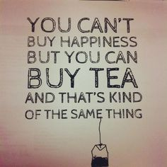 Tea makes me happy too......STORMI