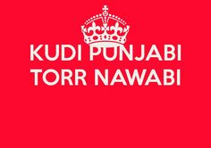 akad status in punjabi akad status in punjabi - kudi punjabi torr nawabi Funky Quotes, Crazy Girl Quotes, Sassy Quotes, Cute Love Quotes, Girly Quotes, Love Yourself Quotes, Gurbani Quotes, Swag Quotes, Disappointment Quotes