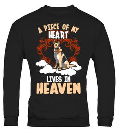 # A Piece Of My Heart Lives In 757 .  A Piece Of My Heart Lives In Heaven German ShepherdTags: Animal, Caring, Dog, Dog, lover, Friend, German, Shepherd, Good, Good, heart, Heart, Heaven, Humble, Live, My, heart, Pet, Piece, of, my, heart, lives, in, heaven, love