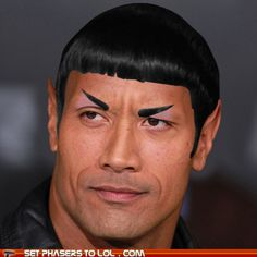 Dwayne the Spock Johnson. I don't know why this is so funny. But it is.