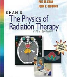 Khan'S The Physics Of Radiation Therapy 5th Edition PDF